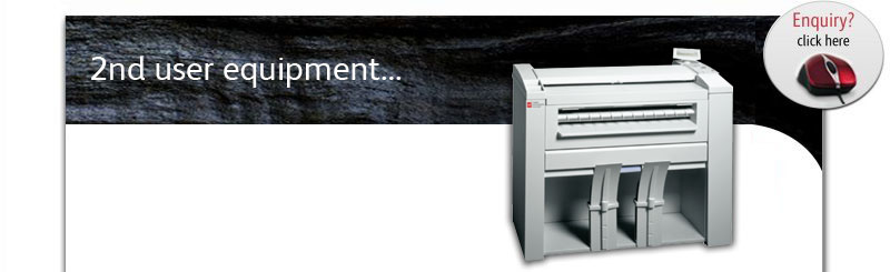 2nd user wide format printers, plotters, A0 A1 plan copiers, digital multi-function systems etc.